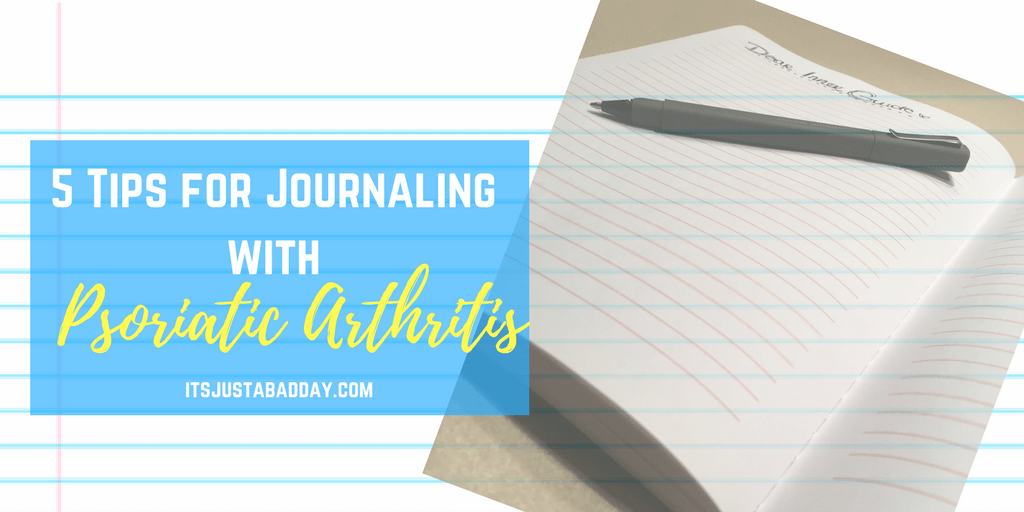 5 Tips For Journaling With Psoriatic Arthritis