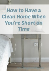 Great tips for keeping a neat and tidy home even when life is extra busy. Going to work on this ASAP. You want to repin this one!