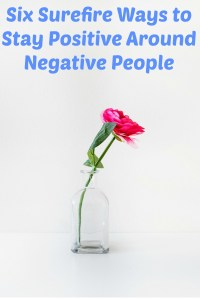 No matter how hard you work at being a positive person, you are going to have to deal with negative people, but that doesn't mean you have to join them. Pin this now for six surefire ways to stay positive around negative people.