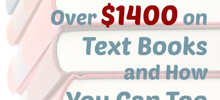 How To Save On Text Books – How We Saved Over $1,400