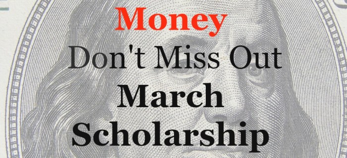 March Scholarship Opportunities