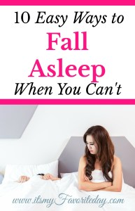 10 Easy Ways to Fall Asleep When You Can't