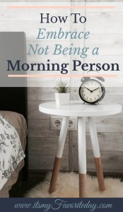 "Tired of feeling guilty for not being a part of the ""5:00 am Club? Learn how to embrace not being a morning person."