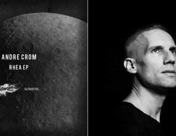 Andre Crom - Rhea (Sleaze Records, SLEAZE135)
