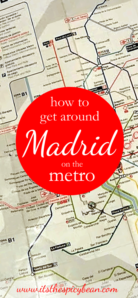 the spicy bean - navigating the Madrid metro system - www.itsthespicybean.com