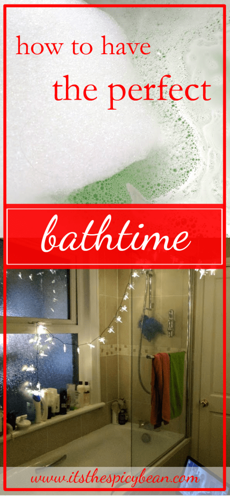 how to have the perfect bathtime