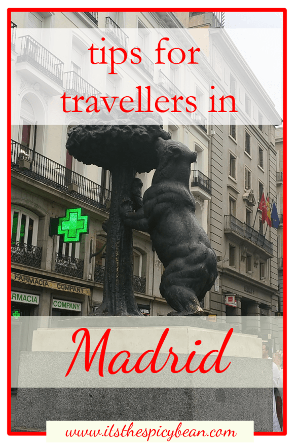 tips for travellers in Madrid - www.itsthespicybean.com