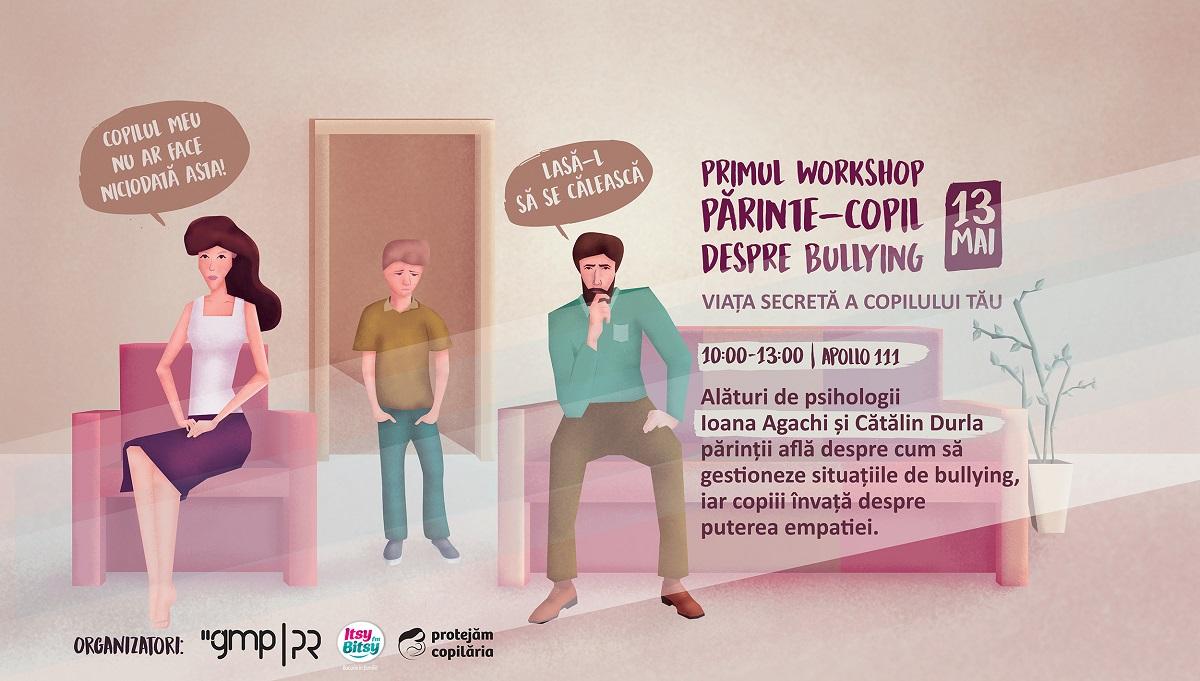 Primul workshop părinte-copil despre bullying