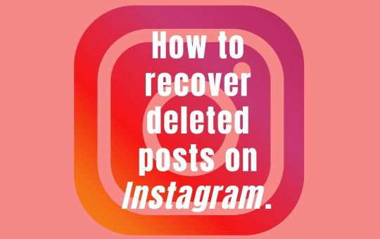 Recover deleted posts on Instagram. Read how.