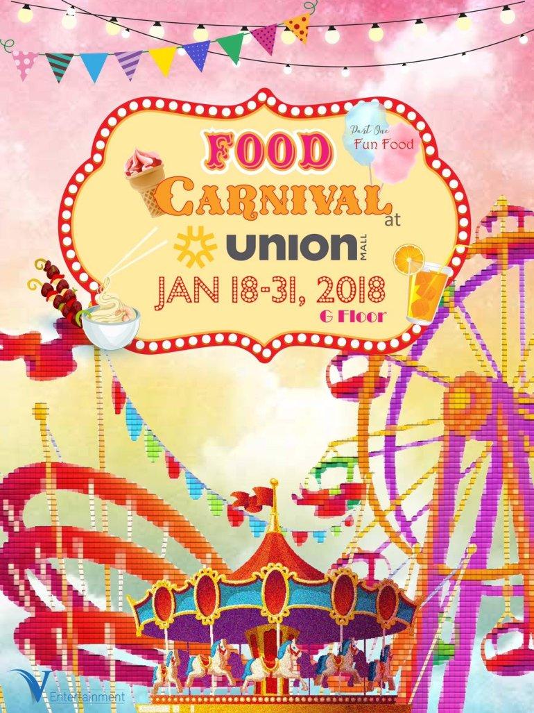 งาน FOOD CARNIVAL ศูนย์การค้า ยูเนี่ยน มอลล์ ตั้งแต่วันที่ 18- 31 มกราคม 2561 13 -