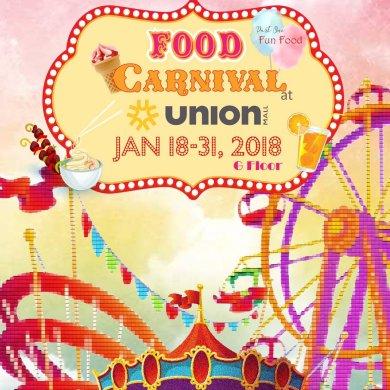 งาน FOOD CARNIVAL ศูนย์การค้า ยูเนี่ยน มอลล์ ตั้งแต่วันที่ 18- 31 มกราคม 2561 16 -