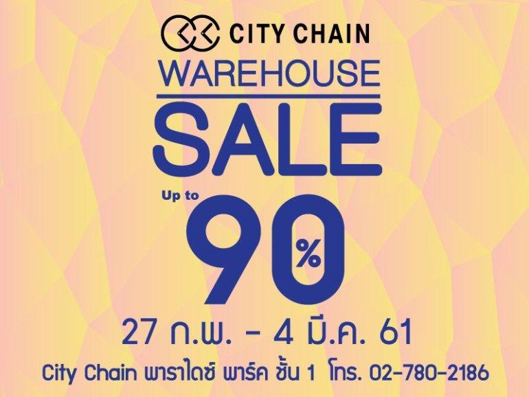 City Chain Warehouse Sale Up to 90% @Paradise Park 13 -