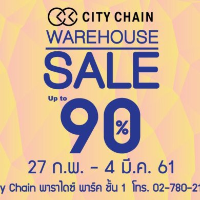 City Chain Warehouse Sale Up to 90% @Paradise Park 14 -