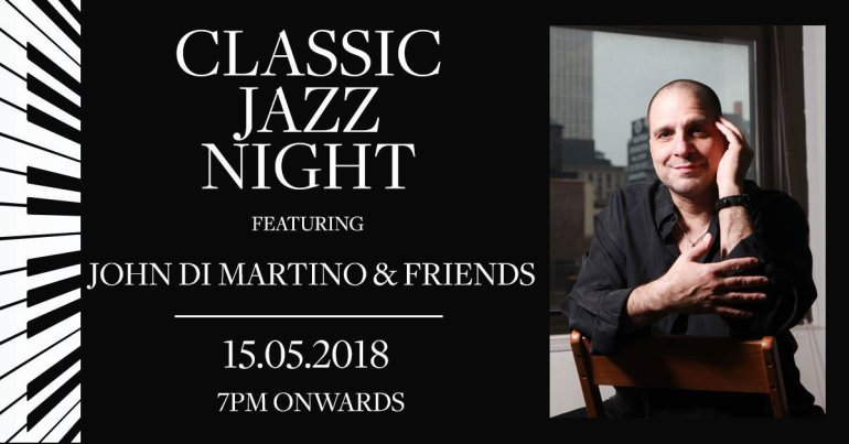 CLASSIC JAZZ NIGHT FEATURING JOHN DI MARTINO & FRIENDS AT ZEST BAR & TERRACE, THE WESTIN GRANDE SUKHUMVIT, BANGKOK 13 -