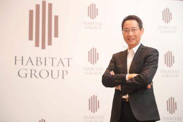 'ฮาบิแทท กรุ๊ป' เปิดเกมขยายตลาดต่างประเทศ ลุยโรดโชว์จีน-ฮ่องกง เชื่อศักยภาพตลาดยังแกร่ง 8 -