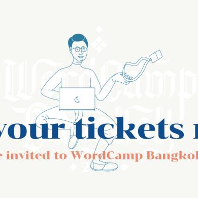 WordCamp Bangkok 2019 งานชุมนุมคนใช้ WordPress เปิดลงทะเบียนแล้ว! 14 -