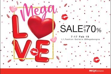 """เติมความรักให้กัน ต้อนรับเทศกาลวาเลนไทน์  ในงาน """"เมกา เลิฟ เซลล์"""" (Mega Love Sale) ลดสูงสุดถึง 70%  ระหว่างวันที่ 7 – 17 กุมภาพันธ์ 2562 19 - SALE"""