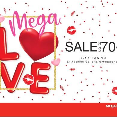 """เติมความรักให้กัน ต้อนรับเทศกาลวาเลนไทน์  ในงาน """"เมกา เลิฟ เซลล์"""" (Mega Love Sale) ลดสูงสุดถึง 70%  ระหว่างวันที่ 7 – 17 กุมภาพันธ์ 2562 14 - Megabangna (เมกาบางนา)"""