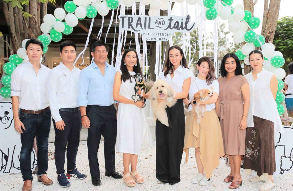 TRAIL and TAIL Pet-Friendly Community แหล่งแฮงค์เอ้าท์ใหม่ของคนเมือง พร้อมเติมความสุขให้สัตว์เลี้ยงแสนรักได้ทุกวัน 30 -