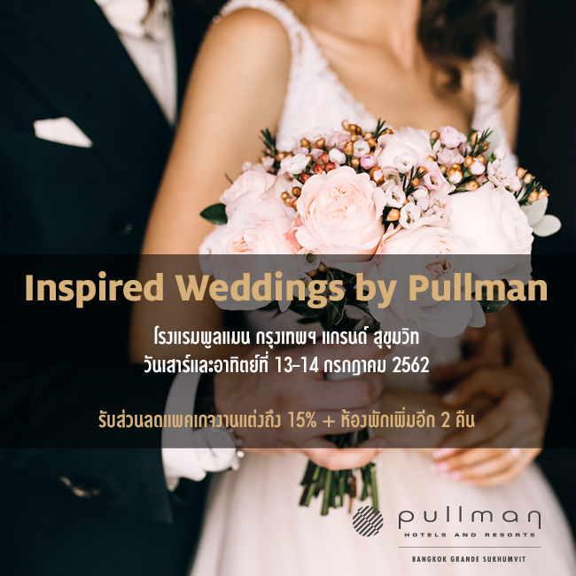 INSPIRED WEDDINGS BY PULLMAN 13 -