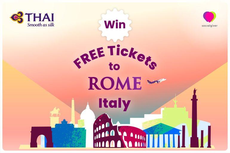 Socialgiver x Thai airways International จับมือมอบตั๋วเครื่องบินฟรี ไปกรุงโรม ประเทศอิตาลี 13 -