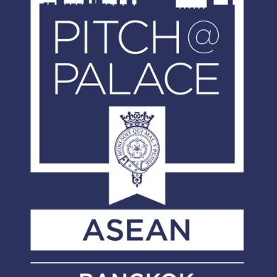 """เตรียมพบกับงานคัดเลือกสุดยอดสตาร์ทอัพแห่งอาเซียน """"Pitch@Palace ASEAN"""" ที่จัดขึ้นครั้งแรกในประเทศไทย 14 -"""