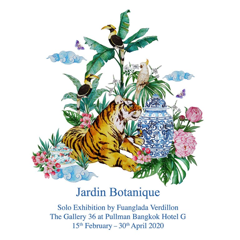 Jardin Botanique Solo Exhibition by Fuanglada Verdillon The Gallery 36 at Pullman Bangkok Hotel G 15th February – 30th April 2020 13 -