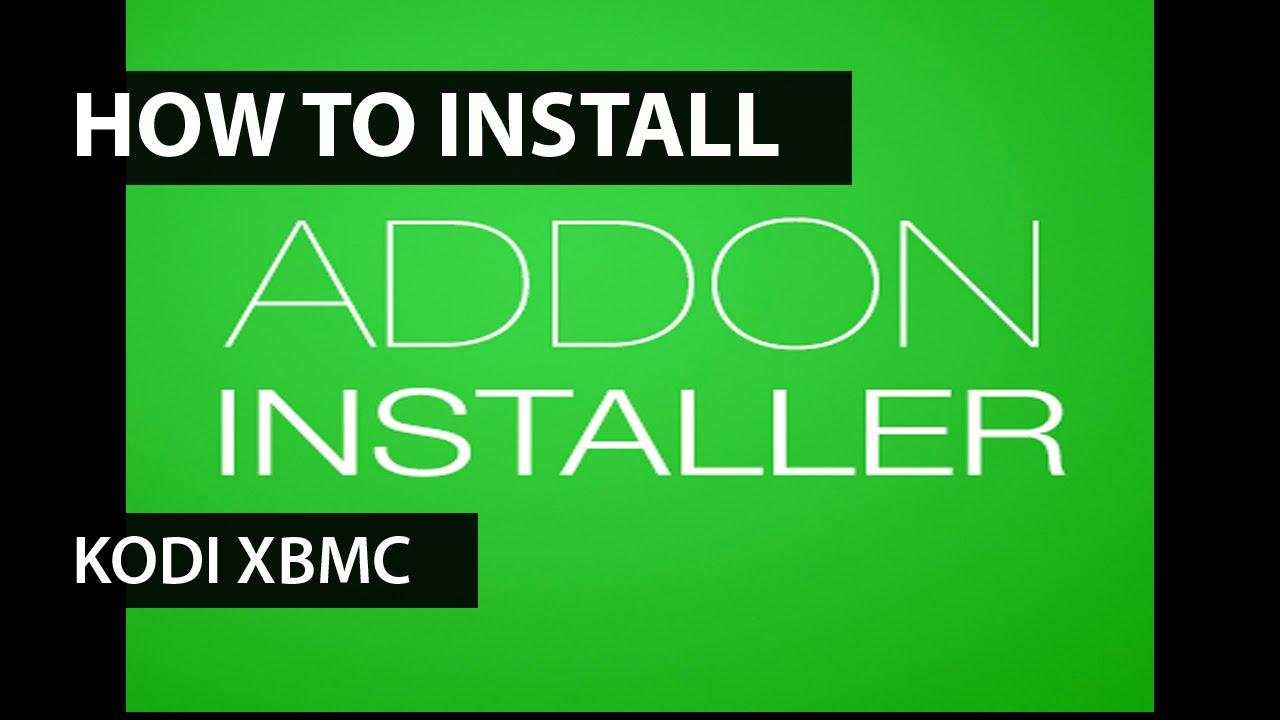 How to install Addon Installer on Kodi