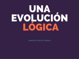 Una evolución lógica