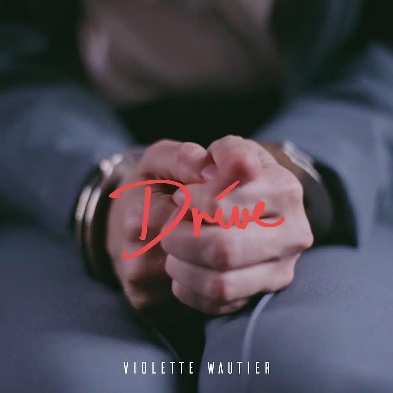 Violette Wautier - Drive # lyrics 中文歌詞 @ Toi la Vien :: 痞客邦