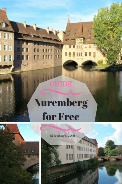 Exploring Nuremberg in the German Bavarian state for free - Iva Says