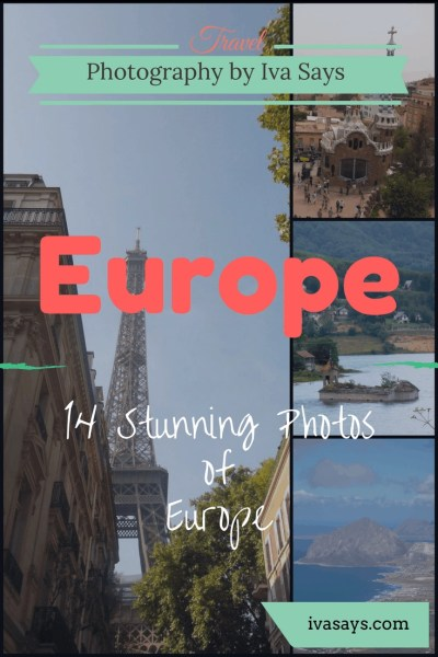 Travel Photography Collection of Europe in 14 Stunning Photos
