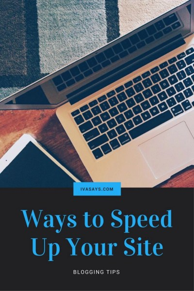 Blogging Tips on how to improve the web performance of your site and loading speed to rank better on Google. Tips on how to speed up your site.