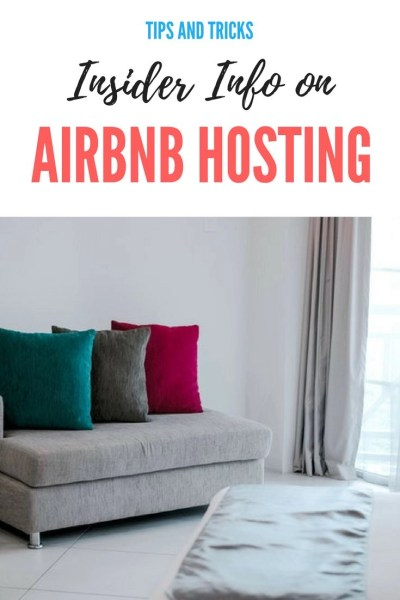 Insider Info on Airbnb Hosting. Tips and tricks to becoming a successful host on Airbnb with satisfied guests and awesome reviews.