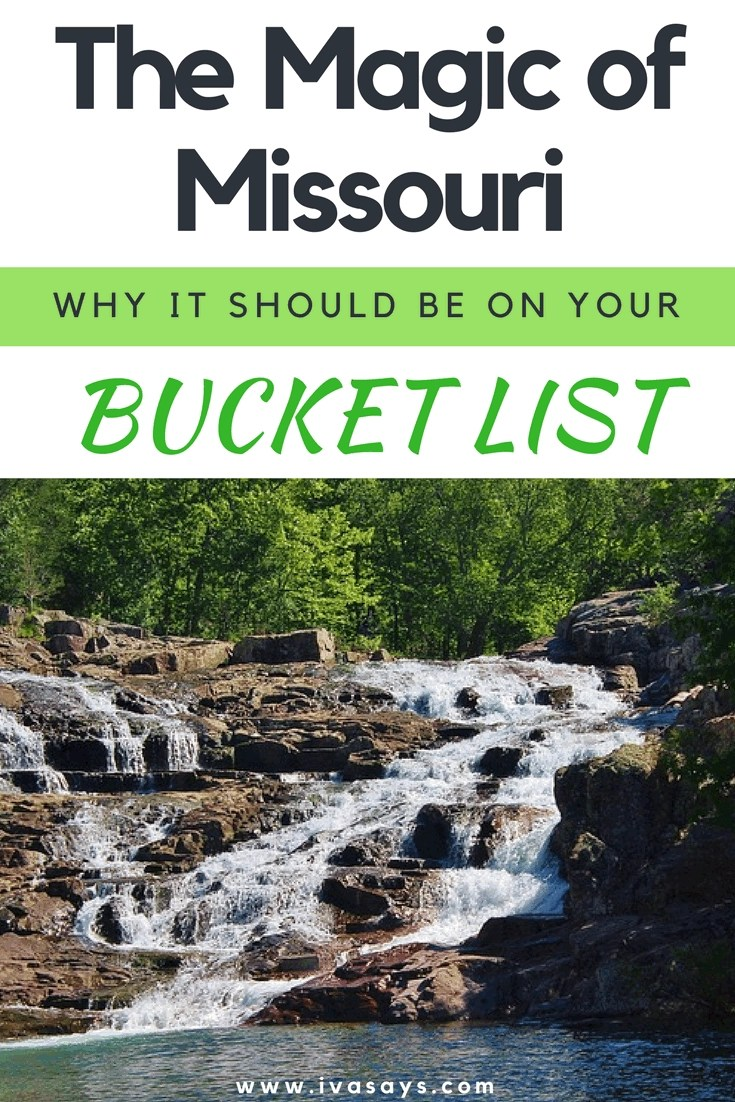 The Magic Of Missouri – Why The Show-Me State Should Be On Your Bucket List