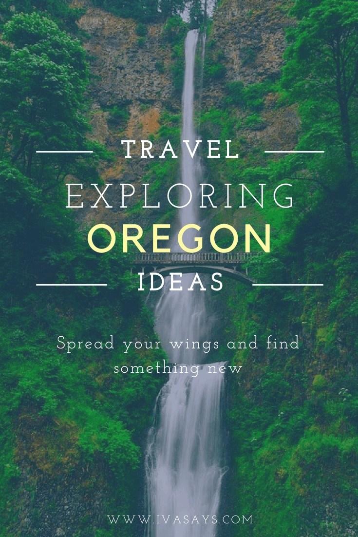 An Unusual Trip to Oregon