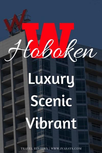 The W Hoboken Hotel in New Jersey.
