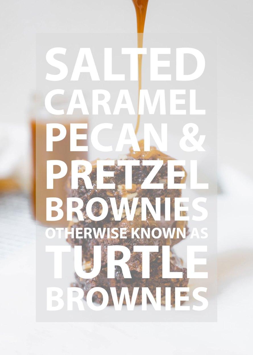SALTED CARAMEL, PECAN & PRETZEL BROWNIES AKA TURTLE BROWNIES!