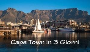 Cape Town in 3 giorni