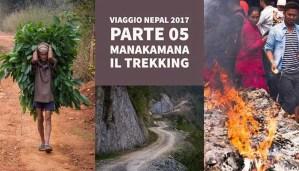 Manakamana, Da Bandipur a Nagarkot – Viaggio in Nepal 2017 – Parte 05