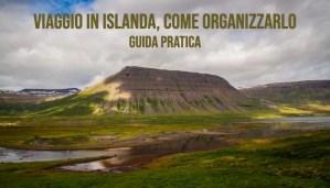 Viaggio in Islanda, come organizzarlo Immagine articolo