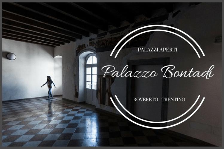 Visita a Palazzo Bontadi a Rovereto – Palazzi Aperti