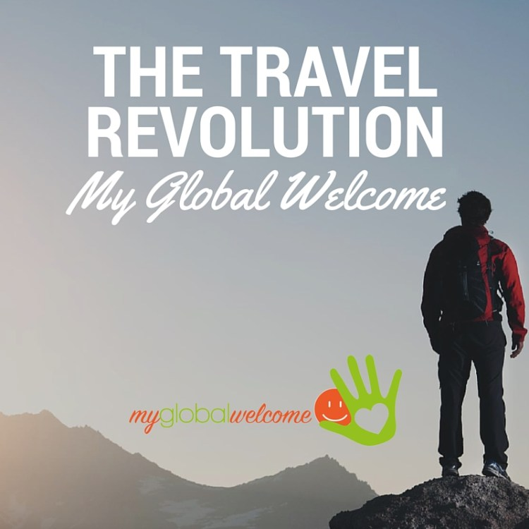 My Global Welcome the travel revolution