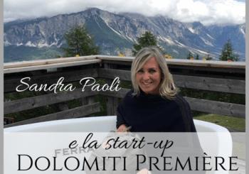 Sandra Paoli e la start-up Dolomiti Première