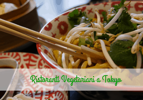 Ristoranti vegetariani a Tokyo