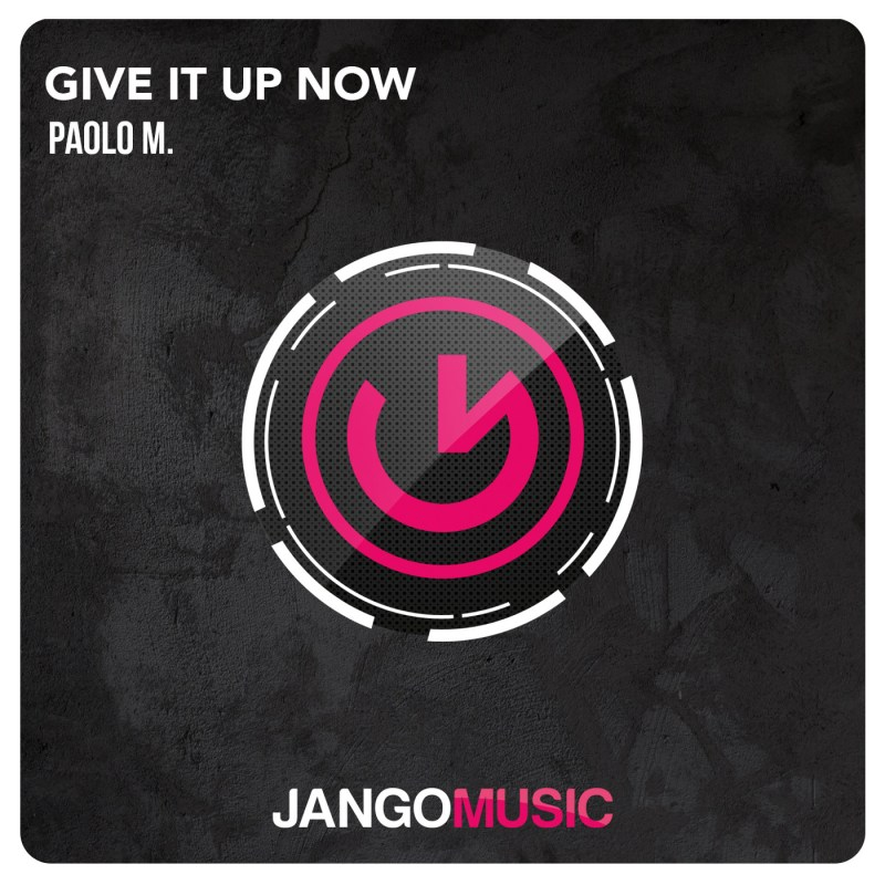 paolo-m-give-it-up-now