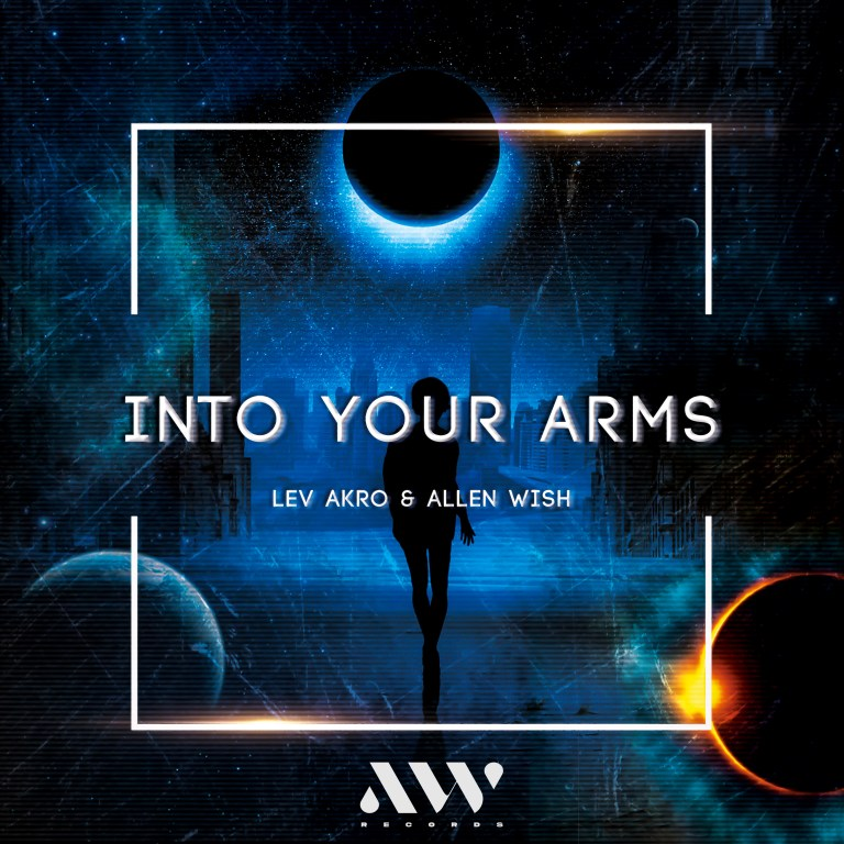 Lev Akro & Allen Wish 'Into Your Arm