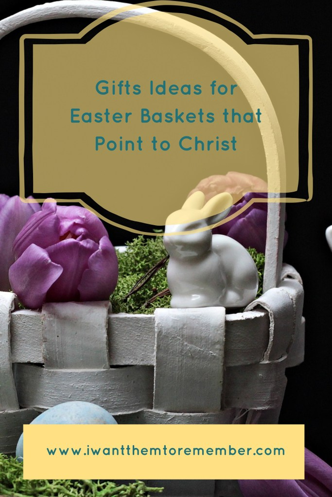 Easter baskets that point to Christ pinterest image