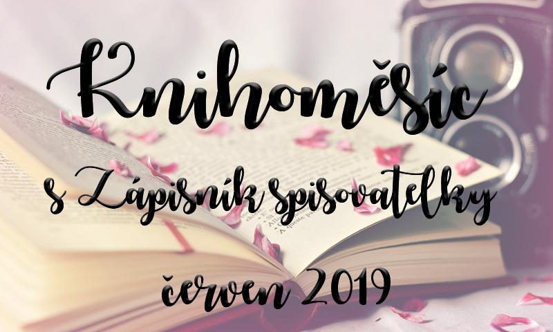 Knihoměsíc se Zápisníkem spisovatelky červen 2019 - úvod
