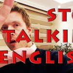 How to stop people talking to you in English